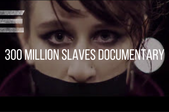 Kirk Elliott PhD 300 Million Slaves documentary poster