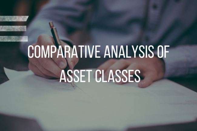 COMPARATIVE ANALYSIS OF ASSET CLASSES (2000-2019)